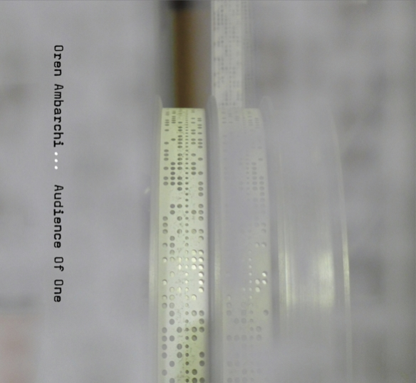 Oren Ambarchi_Audience Of One_CD